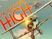 Play Six Oclock High Game