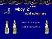 Play wboy 2 gold adventure Game